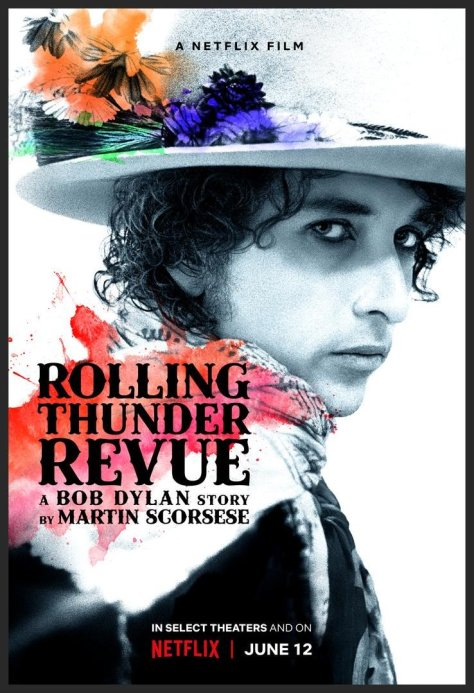 Rolling Thunder Revue- A Bob Dylan Story