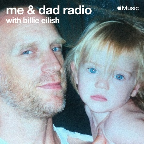 Apple Music Billie Eilish me & dad radio